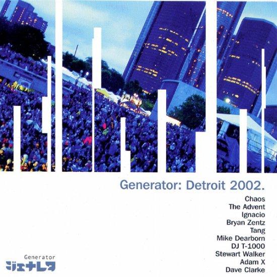 GEN027 - Various - Generator: Detroit 2002 (CD) GENERATOR RECORDS