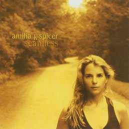 AMILIA K SPICER - SEAMLESS - MINT CD ~ Folk/Pop