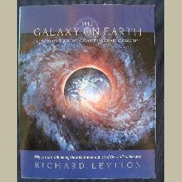 THE GALAXY ON EARTH: A Travelers Guide to the Planets Visionary Geography~by Richard Leviton~SIGNED