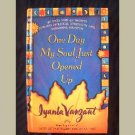 NEW! ~ ONE DAY MY SOUL JUST OPENED UP ~ by Iyanla Vanzant ~ NEW BOOK ~ Inspiration ~ Self-Help