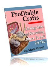 Profitable Crafts ~CATALOG SALES & RECRUITING HELP~ Volume 4 ~E-BOOK (with RESELL RIGHTS)