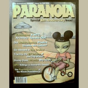 Issue #30~PARANOIA MAGAZINE~CONSPIRACY READER~WTC/Disney/Nixon/UFOs/Nostradamus/50th Anniv.