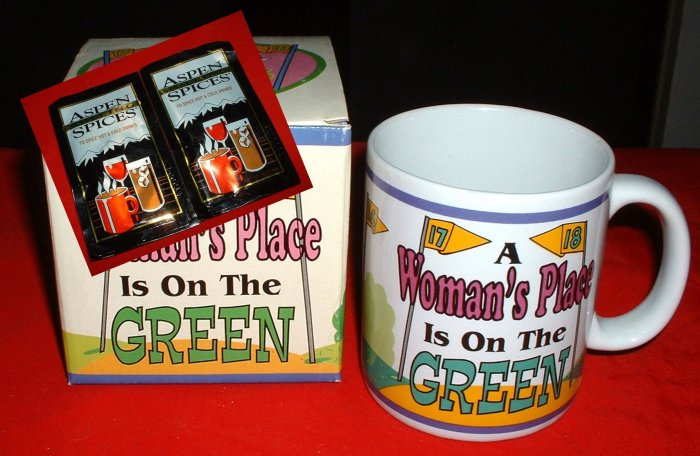 """GOLFER'S MUG:""""A WOMAN'S PLACE IS ON THE GREEN"""" *NEW*"""