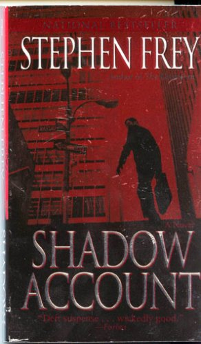 Shadow Account: A Novel by Stephen Frey   *NEW/NOT USED*