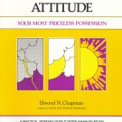 Attitude: Your Most Priceless Possession by Elwood Chapman *NEW