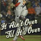 It Ain't Over 'Til It's Over: The Baseball Prospectus Pennant Race Book *NEW