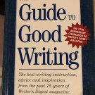 The Writer's Digest Guide to Good Writing *NEW BOOK