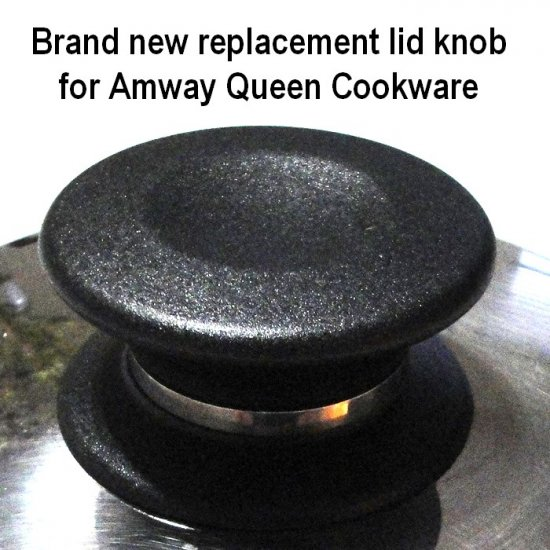 Amway Queen Cookware Lid Knob Replacement For All Pan