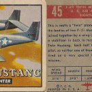 """TOPPS 1952 """"WINGS""""  #45 F-82 TWIN MUSTANG Trading Card"""