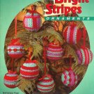 X400 Crochet PATTERN Book ONLY Bright Stripes Ornament Christmas Balls RARE