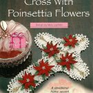 X180 Crochet PATTERN ONLY Cross with Poinsettia Flowers Decor Pattern