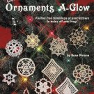 X371 Crochet PATTERN Book ONLY Ornaments A-Glow Christmas Snowflakes Pattern