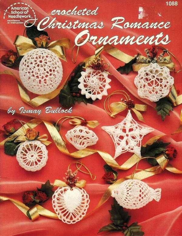 X668 Crochet PATTERN Book ONLY Christmas Romance Ornaments 3 Dimenstional