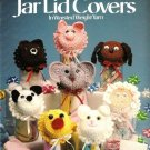 X449 Crochet PATTERN Book ONLY Baby Face Jar Lid Covers Pattern 8 Designs