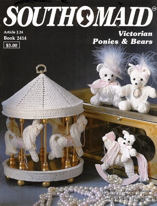 X521 Crochet PATTERN Book ONLY Victorian Ponies & Bears Carousel Toy Doll