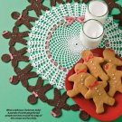 W309 Crochet PATTERN ONLY Gingerbread People Doily Christmas Doily Pattern