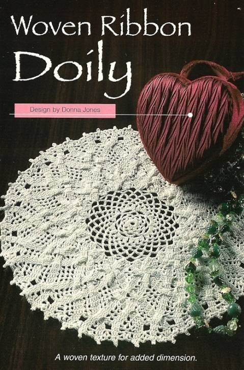 X308 Crochet PATTERN ONLY Woven Ribbon Doily Pattern
