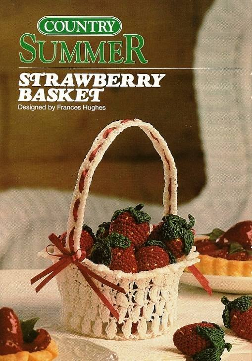 Y535 Crochet PATTERN ONLY Summer Strawberries & Basket Patterns Strawberry