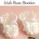 Y236 Crochet PATTERN ONLY Frilly Lacy Irish Rose Baby Booties Pattern
