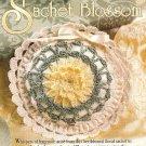 Y509 Crochet PATTERN ONLY Beribboned Floral Bloom Sachet Crochet Pattern