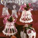 X769 Crochet PATTERN Book ONLY Glittering Globes & Bells Ornament