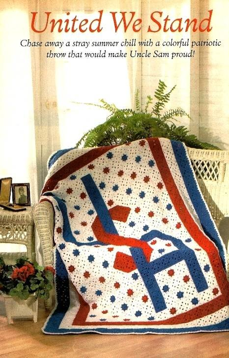 X084 Crochet PATTERN ONLY United We Stand USA Afghan Pattern