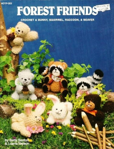 X558 Crochet PATTERN Book ONLY Forest Friends Toy Raccoon Squirrel Bunny Beaver