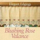 Y971 Crochet PATTERN ONLY Vintage Style Blushing Rose Valance Pattern