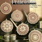 Y412 Crochet PATTERN Book ONLY A Very Fine Collection of Potholders
