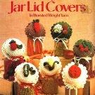 X037 Crochet PATTERN ONLY Fruit & Vegetable Jar Lid Covers Patterns