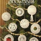 Y033 Crochet PATTERN Book ONLY 9 Crochet Snowballs Christmas Ornament Hollow 3-D