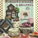 X407 Sewing PATTERN Book ONLY Soft Sculpture Frames Boxes & Baskets Pattern