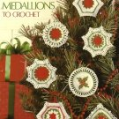 X324 Crochet PATTERN Book ONLY Christmas Medallions to Crochet Ornaments Pattern