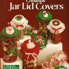 X685 Crochet PATTERN ONLY Christmas Jar Lid Covers Ornaments Santa Snowman