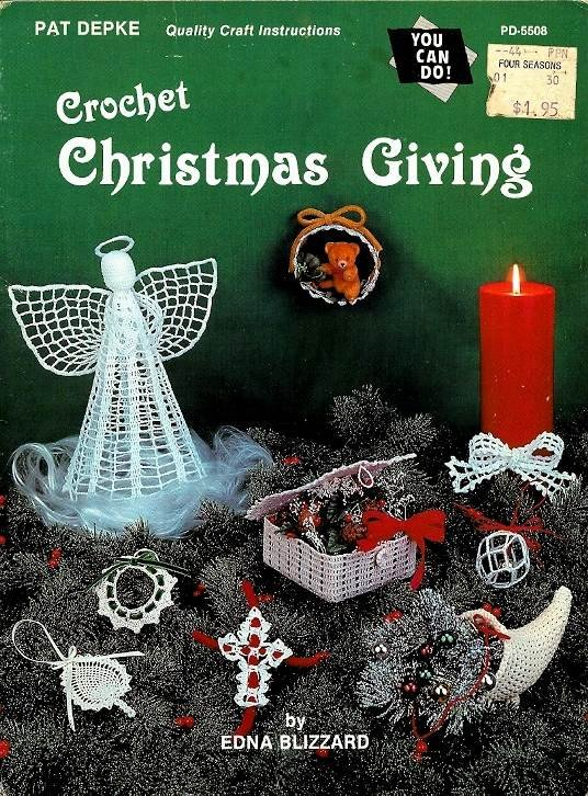 Y852 Crochet PATTERN Book ONLY Christmas Giving Ornaments Angel Wreath Bow