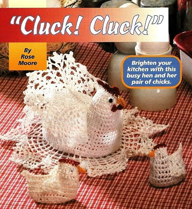 W411 Crochet PATTERN ONLY Cluck Cluck Hen and Baby Chicks Patterns