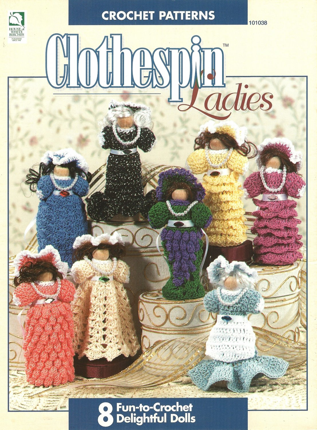 Y626 Crochet PATTERN Book ONLY Crochet Clothespin Ladies Miniature Dolls