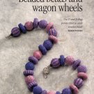 X997 Beaded PATTERN ONLY Beads and Wagon Wheels 2 and 3 Drop Peyote Stitch