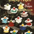 X867 Crochet PATTERN Book ONLY Lollipop Angels Christmas Ornaments
