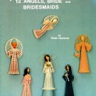 X276 Crochet PATTERN Book ONLY Heirlooms Angels Bride & Bridesmaids Doll Pattern
