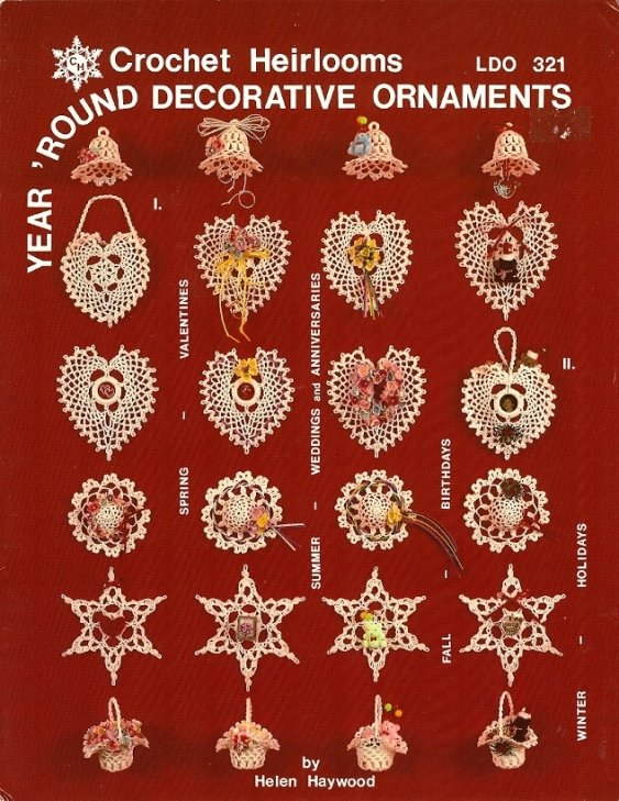 X703 Crochet PATTERN ONLY Heirlooms Year �Round Decorative Ornament Christmas