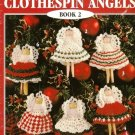 X560 Crochet PATTERN ONLY Christmas Clothespin Angels Book 2 Ornaments