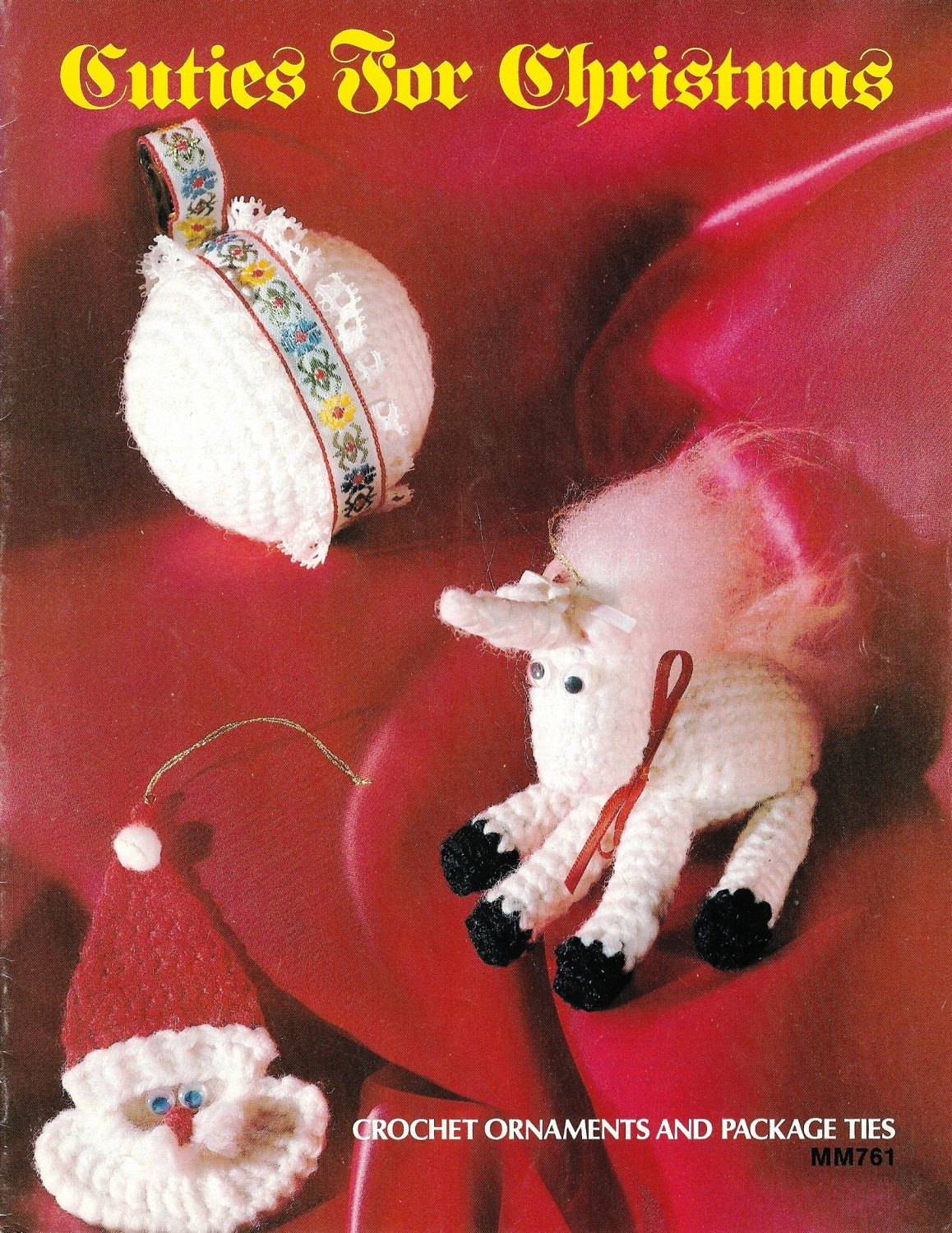 X513 Crochet PATTERN Book ONLY Cuties for Christmas Ornament Pattern Rare
