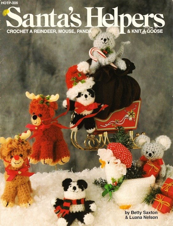 X489 Crochet PATTERN Book ONLY & Knit Santa�s Helpers Reindeer Mouse Panda Goose