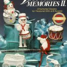 X599 Crochet PATTERN Book ONLY Victorian Memories II Christmas Ornaments