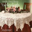Y099 Crochet PATTERN ONLY Jardin Des Fleurs or Flower Garden Tablecloth