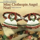 X712 Crochet PATTERN ONLY Mini Clothespin Angels Doll NOEL Christmas Ornaments