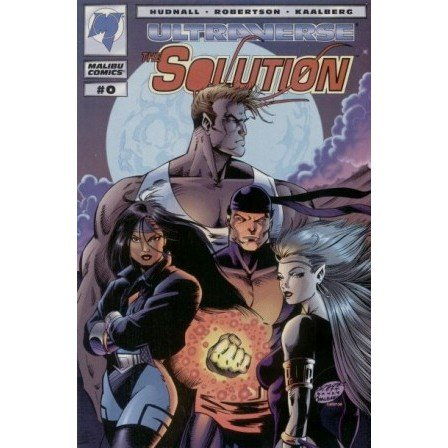 Solution #0 (Comic Book) - Ultraverse (Malibu Comics) - Hudnall, Robertson, Kaalberg