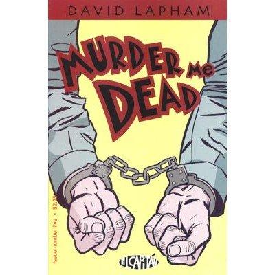 Murder Me Dead #5 (Comic Book) - El Capitan Books