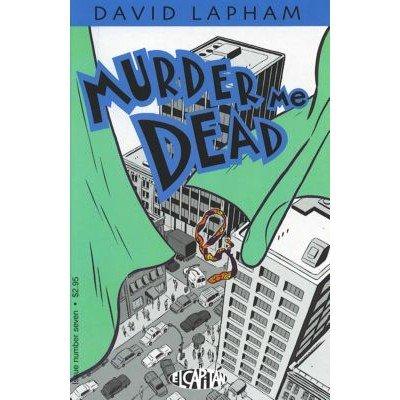 Murder Me Dead #7 (Comic Book) - El Capitan Books